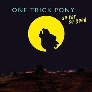 One Trick Pony – So Far So Good (2016) Album (MP3 320 Kbps)
