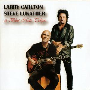 Larry Carlton & Steve Lukather – At Blue Note Tokyo (2016) Album (MP3 320 Kbps)