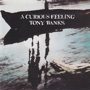 Tony Banks (ex-Genesis) – A Curious Feeling (Remastered) (2016) Album (MP3 320 Kbps)