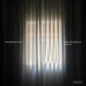 The Wedding Present – Marc Riley Sessions Volume 1 (2016) Album (MP3 320 Kbps)