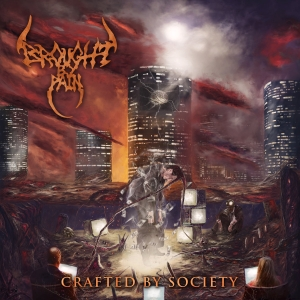 Brought by Pain – Crafted by Society (EP) (2016) Album (MP3 320 Kbps)