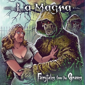 La Magra – Fairytales From The Graves (2016)