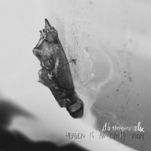 It's Everyone Else – Heaven Is An Empty Room (2016)