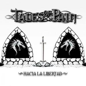 Tales Of Pain – Hacia La Libertad (2016)