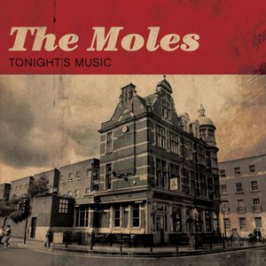 The Moles – Tonight's Music (2016)