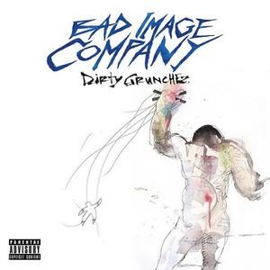 Bad Image Company – Dirty Grunchez (2016)