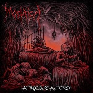 Mortifica - Atrocious Autopsy (2017)