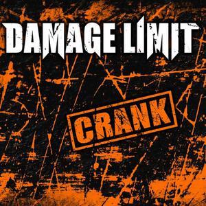 Damage Limit – Crank (EP) (2017) Album