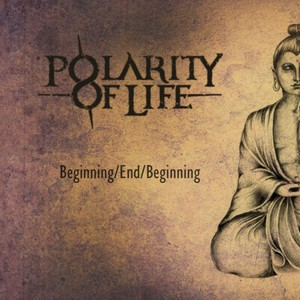 Polarity Of Life – Beginning​/​End​/​Beginning [EP] (2017) (MP3 320 Kbps)