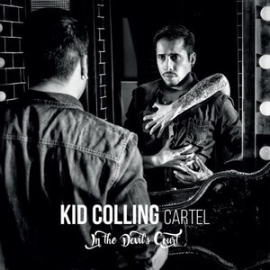 Kid Colling Cartel – In The Devil's Court (2017) (MP3 320 Kbps)