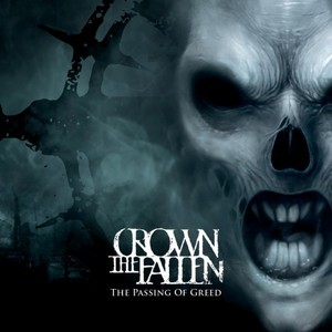 Crown the Fallen – The Passing of Greed (2017) (MP3 320 Kbps)
