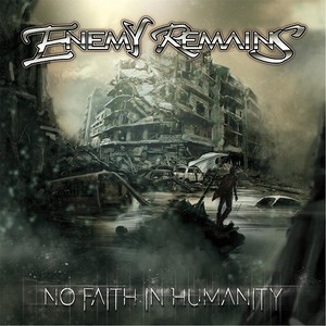 Enemy Remains – No Faith In Humanity (2017) (MP3 320 Kbps)