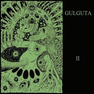 Gulguta (Gûlgûta) - II (2017)