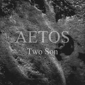 Aetos - Two Son (2017)