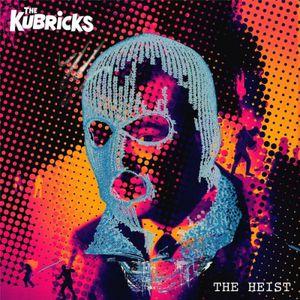 The Kubricks - The Heist (2017)