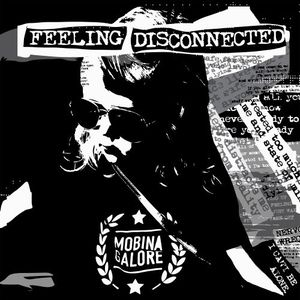 Mobina Galore - Feeling Disconnected (2017)
