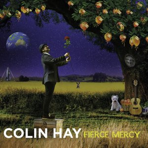 Colin Hay - Fierce Mercy (2017)