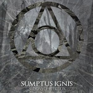 Sumptus Ignis - Seasons Of Attrition [EP] (2017)
