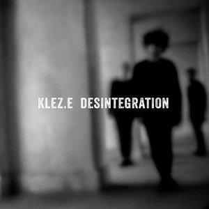 Klez.e - Desintegration (2017)