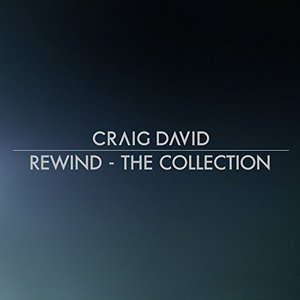Craig David - Rewind (The Collection) (2017)