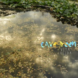 Cavegreen - Vita Lucida (2017)