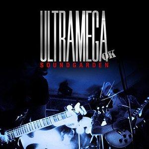 Soundgarden - Ultramega OK (Expanded Reissue) (2017)