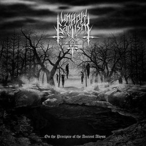 Unholy Baptism - ...On The Precipice Of The Ancient Abyss (2017)