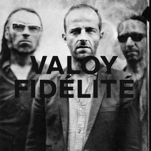 Valoy – Fidélité (2017)