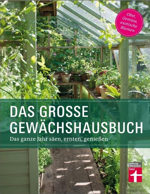 :  Stiftung Warentest - Das große Gewächshausbuch