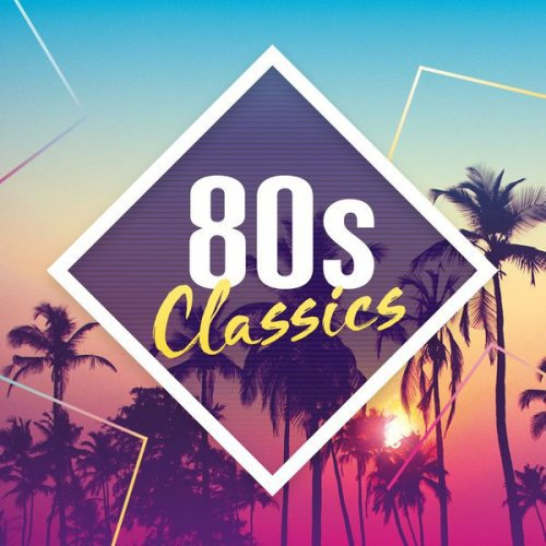 80s Classics: The Collection (2017)