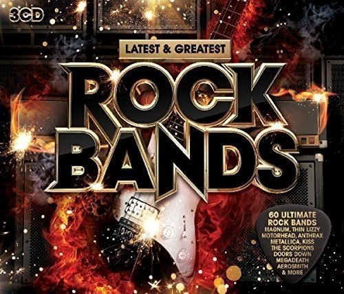 Latest And Greatest Rock Bands [3CD] (2016)