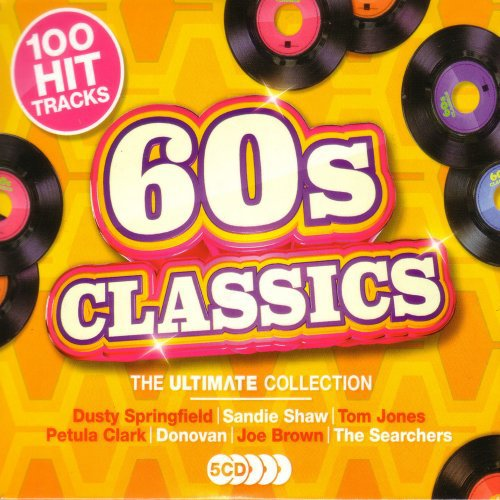 Die Hit Giganten Best Of 90s Dance, Kisstory 2017, 60s Classics Ultimate Collection
