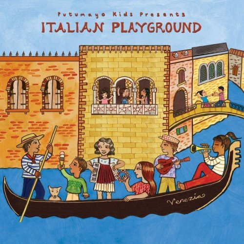 Putumayo Kids Presents: Italian Playground (2017)