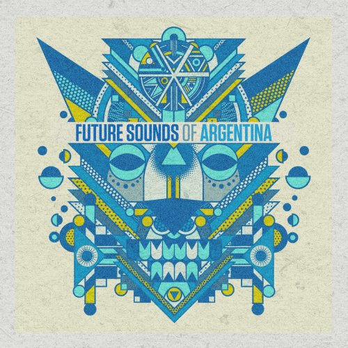Future Sounds Of Argentina (2017)
