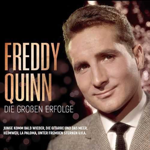 Freddy Quinn - Seine großen Erfolge (2020)