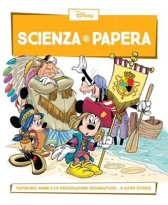 Scienza Papera 25 - Topolino, Minni e le esplorazioni geografiche (08/2016)