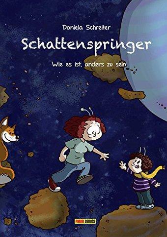 Daniela Schreiter - Schattenspringer Band 1: Wie es ist, anders zu sein