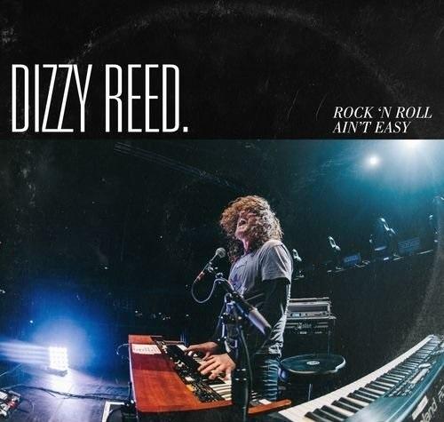 Dizzy Reed – Rock 'N Roll Ain't Easy (2018)