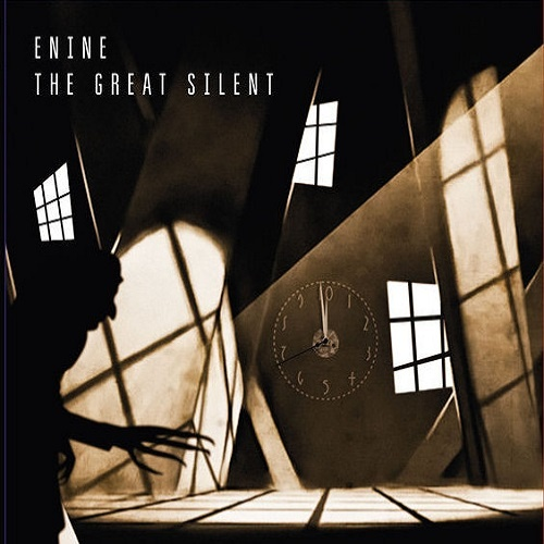 Enine – The Great Silent (2018)