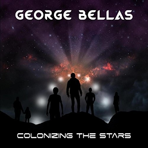 George Bellas – Colonizing The Stars (2018)