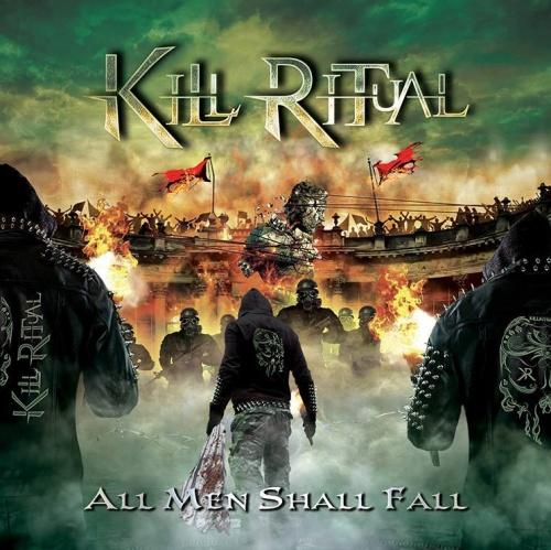 Kill Ritual – All Men Shall Fall (2018)