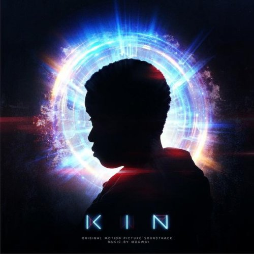 Mogwai - Kin: Original Motion Picture Soundtrack (2018)