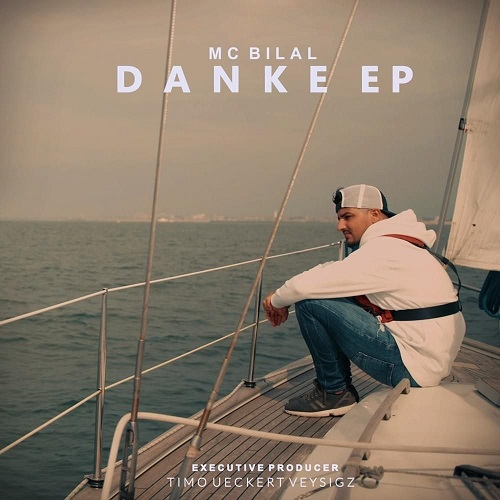MC Bilal - Danke - EP (2019)