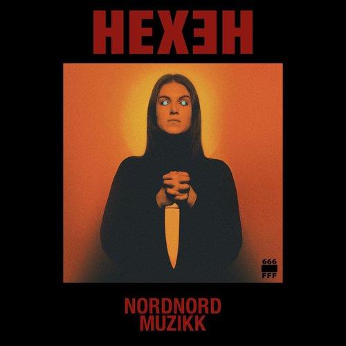 Nord Nord Muzikk - Hexeh (2019)