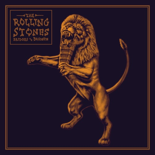 The Rolling Stones - Bridges to Bremen (2019)