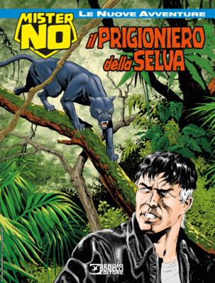 Mister No - Le Nuove Avventure 003 - Il prigioniero della selva (09/2019)