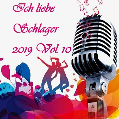 I Love Schlager 2019 Vol.10 (2019)