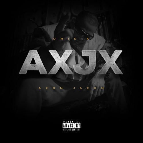 Omik K - Axon Jaxon (AXJX) (2019)