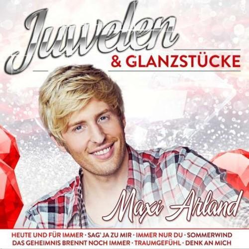 Maxi Arland - Juwelen & Glanzstücke (2019)