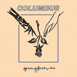 Columbus - Spring Forever (2016)